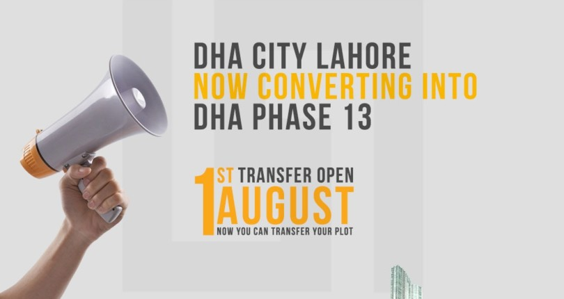 DHA City Converted into DHA Phase 13 Now Transfer Will be Open Officially On 1st August